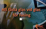 Att fästa glas vid glas före fusing